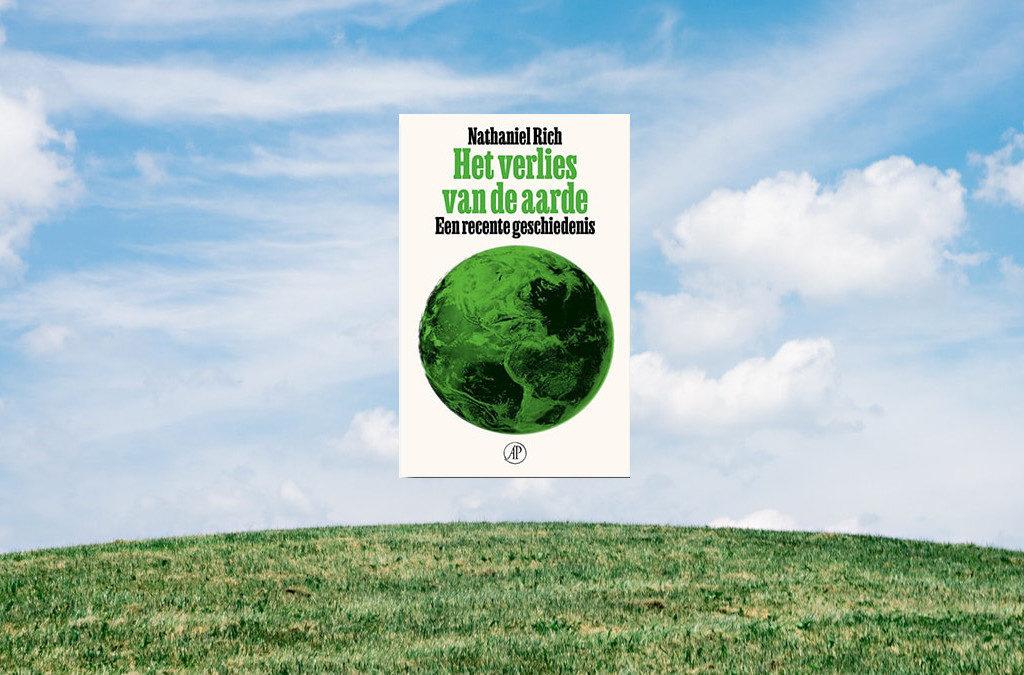 Het verlies van de aarde, Nathaniel Rich